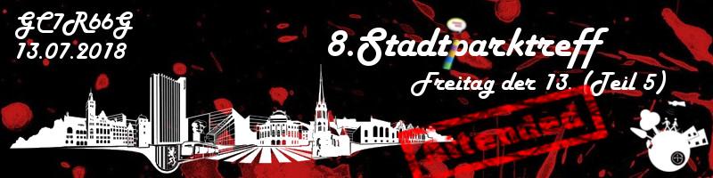 8. Stadtparktreff - Freitag der 13. (Teil 5)
